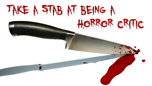 Take a Stab at Being a Horror Critic