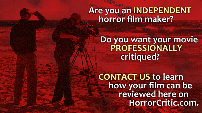 Your independent film can be reviewed on HorrorCritic.com.